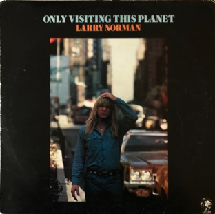 Larry Norman ‎- Only Visiting This Planet  (LP) (VG/G-)